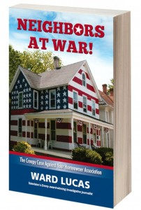 Neighbors at War: The Creepy Case of Your Home Owners Assocaition